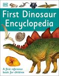 Picture of First Dinosaur Encyclopedia: A First Reference Book for Children