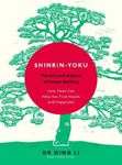 Picture of Shinrin-Yoku: The Art and Science of Forest Bathing
