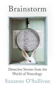 Picture of Brainstorm: Detective Stories From the World of Neurology