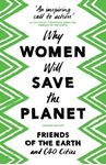 Picture of Why Women Will Save the Planet