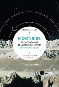 Picture of Moonrise: The Golden Age of Lunar Adventures
