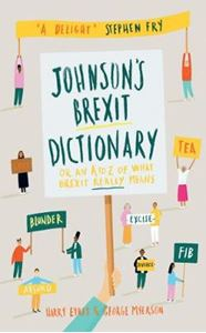 Picture of Johnson's Brexit Dictionary: Or an A to Z of What Brexit Really Means