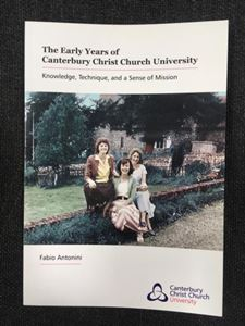 Picture of Early Years of Canterbury Christ Church University: Knowledge, Technique and a Sense of Mission