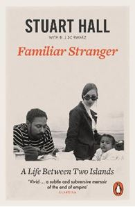 Picture of Familiar Stranger: A Life between Two Islands
