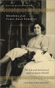Picture of Memoirs of an Early Arab Feminist: The Life and Activism of Anbara Salam Khalidi