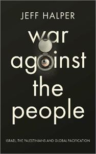 Picture of War Against the People: Israel, the Palestinians and Global Pacification
