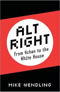 Picture of Alt-Right: From 4chan to the White House