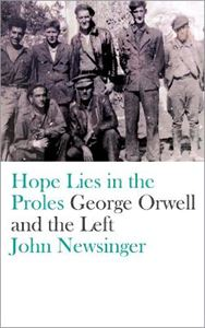 Picture of Hope Lies in the Proles: George Orwell and the Left