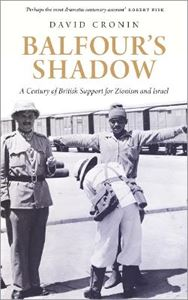 Picture of Balfour's Shadow: A Century of British Support for Zionism and Israel