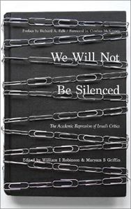 Picture of We Will Not Be Silenced: The Academic Repression of Israel's Critics