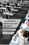 Picture of John Dewey's Democracy and Education: A British tribute