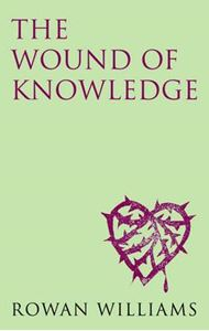 Picture of Wound of Knowledge (new edition): Christian Spirituality from the New Testament to St. John of the Cross