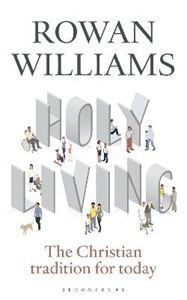 Picture of Holy Living: The Christian Tradition for Today