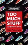 Picture of Too much stuff: Capitalism in crisis