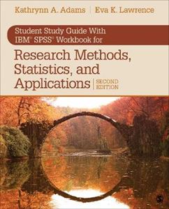 Picture of Student Study Guide With IBM (R) SPSS (R) Workbook for Research Methods, Statistics, and Applications 2e
