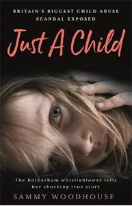 Picture of Just A Child: Britain's Biggest Child Abuse Scandal Exposed