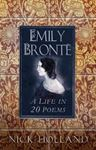 Picture of Emily Bronte: A Life in 20 Poems