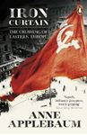 Picture of Iron Curtain: The Crushing of Eastern Europe 1944-56