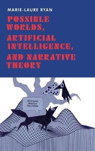 Picture of Possible Worlds, Artificial Intelligence, and Narrative Theory
