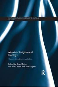 Picture of Marxism, Religion and Ideology: Themes from David McLellan