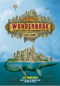 Picture of Wonderbook (Revised and Expanded): The Illustrated Guide to Creating Imaginative Fiction