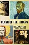 Picture of Clash of the Titians: Old Masters Trump Game