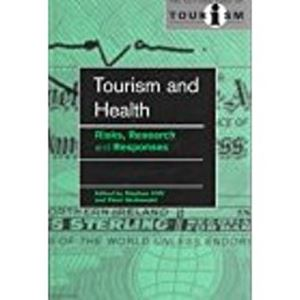 Picture of Tourism and Health: Risks, Research and Responses
