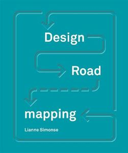 Picture of Design Roadmapping: Guidebook for Future Foresight Techniques