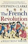 Picture of French Revolution and What Went Wrong
