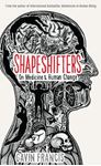 Picture of Shapeshifters: On Medicine & Human Change