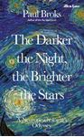 Picture of Darker the Night, the Brighter the Stars: A Neuropsychologist's Odyssey