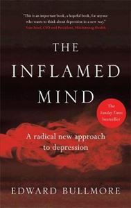 Picture of Inflamed Mind: A radical new approach to depression