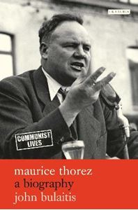 Picture of Maurice Thorez: A Biography
