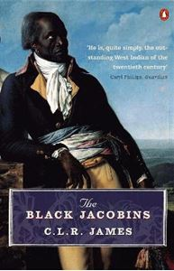 Picture of Black Jacobins: Toussaint L'ouverture and the San Domingo Revolution