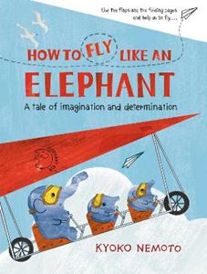 Picture of How to Fly Like An Elephant