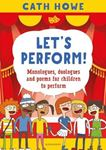 Picture of Let's Perform!: Monologues, duologues and poems for children to perform