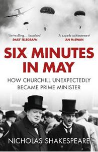 Picture of Six Minutes in May: How Churchill Unexpectedly Became Prime Minister