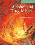 Picture of Alcohol and Drug Misuse: A Guide for Health and Social Care Professionals 2ed