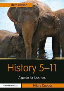 Picture of History 5-11: A Guide for Teachers 3ed