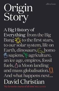 Picture of Origin Story: A Big History of Everything