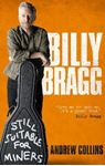 Picture of Billy Bragg: Still Suitable for Miners