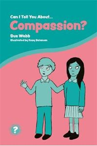 Picture of Can I Tell You About Compassion?: A Helpful Introduction for Everyone