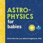 Picture of Astrophysics for Babies