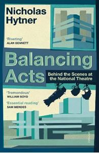 Picture of Balancing Acts: Behind the Scenes at the National Theatre