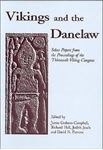 Picture of Vikings and the Danelaw: Papers from the Proceedings of the Thirteenth Viking Congress, Nottingham and York, 21st-30th August 1997