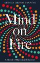 Picture of Mind on Fire: A Memoir of Madness and Recovery