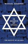 Picture of In Search of Israel: The History of an Idea