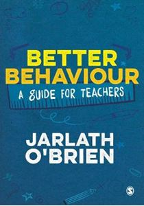 Picture of Better Behaviour: A Guide for Teachers