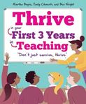Picture of Thrive: In your first three years in teaching