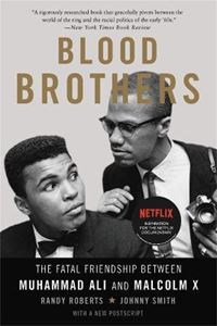 Picture of Blood Brothers: The Fatal Friendship Between Muhammad Ali and Malcolm X